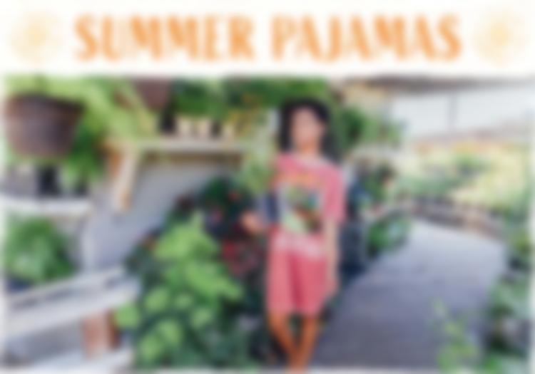 summerpajamas0513.jpg