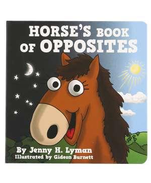 Horse's Book of Opposites Children's Book
