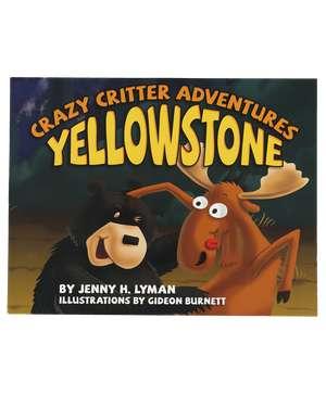 Crazy Critter Adv. Yellowstone Book Children's Book