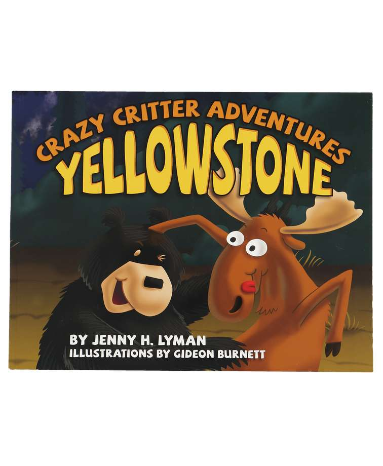 Crazy Critter Adv. Yellowstone Book Children's Book