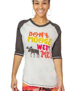 Don't Moose With Me Women's Tall Tee